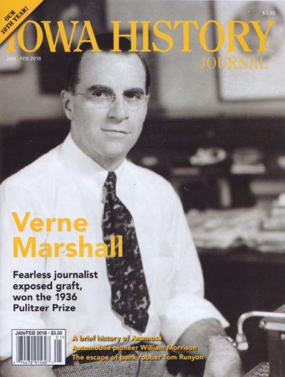 Verne Marshall was a fearless investigative journalist for the Cedar Rapids Gazette whose reporting of graft and corruption earned him and the Gazette the 1936 Pulitzer Prize.
