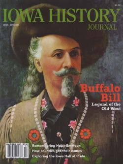 "William Frederick ""Buffalo Bill"" Cody was born in Scott County near Le Claire in 1846, and perhaps the most well-known celebrity in the world at the turn of the 20th century."
