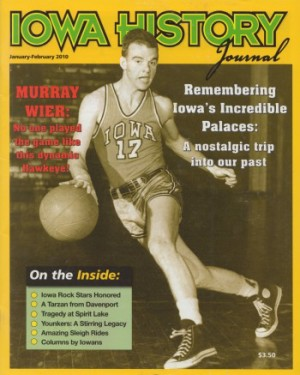 Former University of Iowa basketball star Murray Wier graced the cover of Iowa History Journal's January/February 2010 issue.